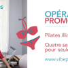 Vibe Pilates – Promo Printemps – Operation Bikini